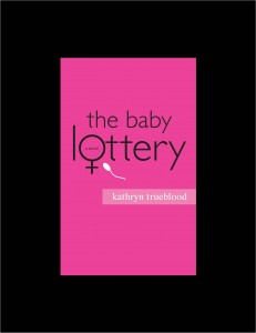 The Baby Lottery